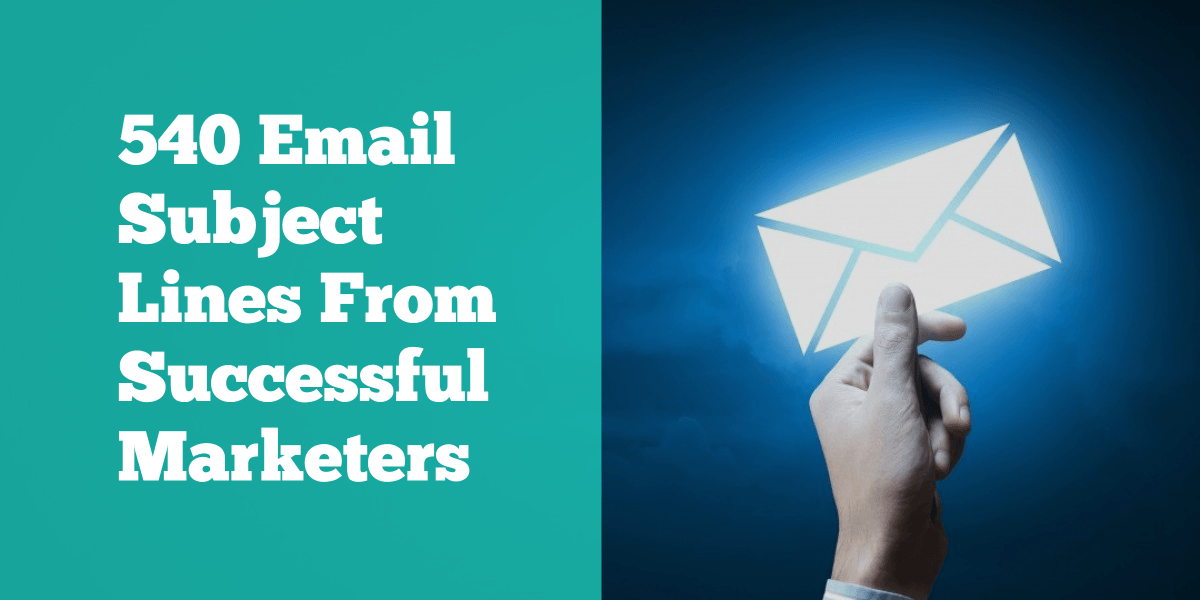 540 Email Subject Lines From Successful Marketers