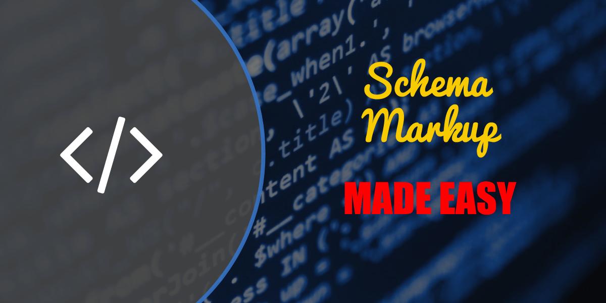 Schema Markup Made Easy