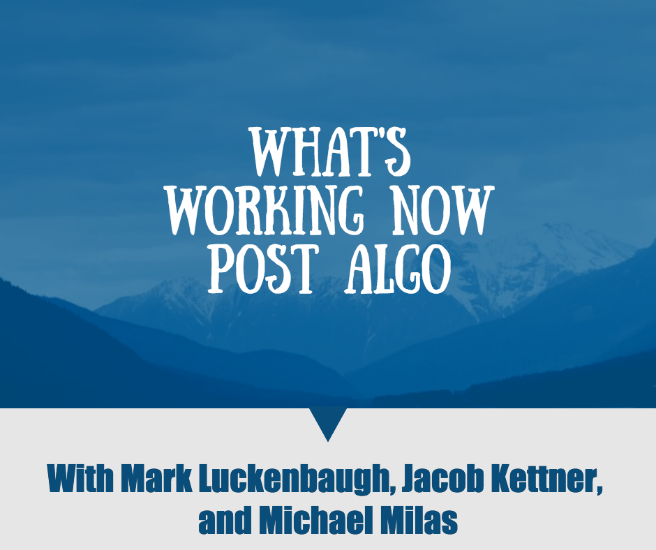 What's Working Now – Post Algo