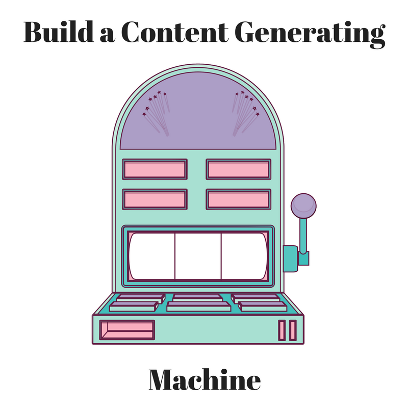 Build a Content Generating Machine