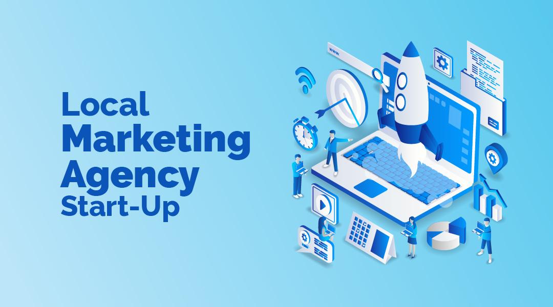 The Start-Up Local Marketing Agency Framework